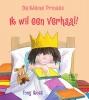 Tony  Ross ,De Kleine Prinses - Ik wil een verhaal!