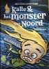 Hermine  Landvreugd ,Kalle en het monster van Noord