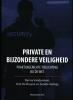 <b>Danny  Vandormael, Bruyne De Bruyne, Sandie  Verleije</b>,Private en Bijzondere Veiligheid