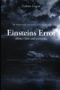 <b>Celeste  Lupus</b>,The remarkable adventures of a loafer and Einsteins Error