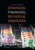 <b>Willem  Steunenberg</b>,Eenvoudig financieel rechercheonderzoek