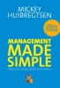 Mickey  Huibregtsen ,Management made simple