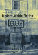 Jayyusi, Salma Modern Arabic Fiction - An Anthology