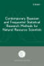 Stauffer, Howard B. Contemporary Bayesian and Frequentist Statistical Research Methods for Natural Resource Scientists