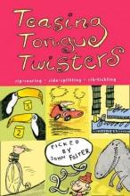 John Foster Teasing Tongue-Twisters
