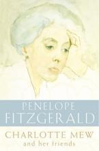 Penelope Fitzgerald Charlotte Mew