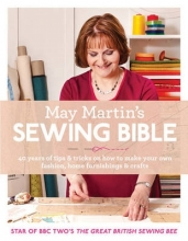 May Martin May Martin`s Sewing Bible