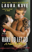 Kaye, Laura Hard to Let Go