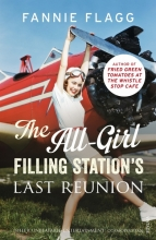 Flagg, Fannie All-Girl Filling Station's Last Reunion