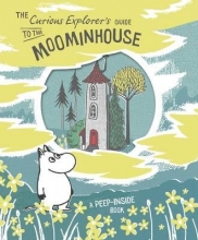 Unknown Curious Explorer`s Guide to the Moominhouse