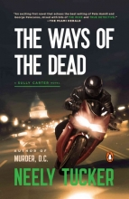 Tucker, Neely The Ways of the Dead