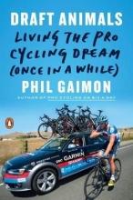 Gaimon, Phil Draft Animals
