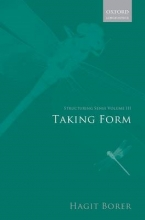 Hagit Borer Structuring Sense: Volume III: Taking Form
