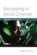 Khatib, Lena Storytelling in World Cinemas V 1 - Forms