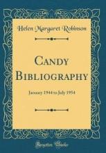 Robinson, Helen Margaret Robinson, H: Candy Bibliography