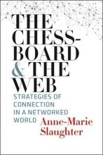 Anne-Marie Slaughter The Chessboard and the Web