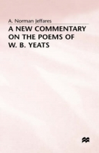 A. Norman Jeffares A New Commentary on the Poems of W.B. Yeats