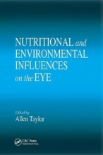 Allen Taylor Nutritional and Environmental Influences on the Eye