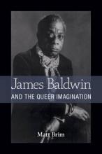 Brim, Matt James Baldwin and the Queer Imagination