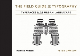 Dawson, Peter Field Guide to Typography
