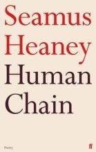 Seamus Heaney Human Chain