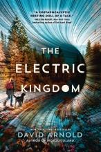 David Arnold, The Electric Kingdom