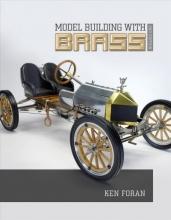Ken Foran Model Building with Brass