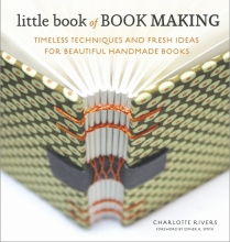 Rivers, Charlotte Little Book of Book Making