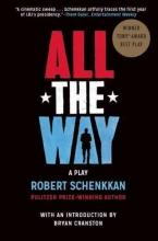 Schenkkan, Robert All the Way