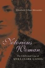 Alexander, Elizabeth Urban Notorious Woman