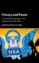 Miller, Russell A. Privacy and Power