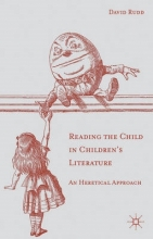 Rudd, D. Reading the Child in Children`s Literature