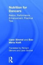 Simmel, Liane,   Kraft, Eva-maria Nutrition for Dancers