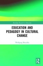 Wolfgang Brezinka Education and Pedagogy in Cultural Change