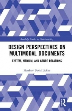 Matthew David Lickiss Design Perspectives on Multimodal Documents