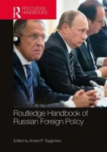 Andrei P. Tsygankov Routledge Handbook of Russian Foreign Policy