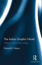 Nayar, Pramod K. The Indian Graphic Novel