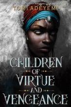 Tomi Adeyemi, Children of Virtue and Vengeance
