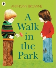 Browne, Anthony Walk in the Park