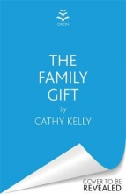 Cathy Kelly , The Family Gift