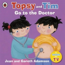 Adamson, Jean Topsy and Tim: Go to the Doctor