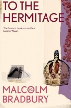 Malcolm,Bradbury To the Hermitage