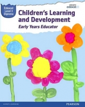 Kate Beith,   Brenda Baker,   Sharina Forbes,   Elisabeth Byers Pearson Edexcel Level 3 Diploma in Children`s Learning and Development (Early Years Educator) Candidate Handbook