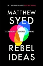 Matthew Syed Rebel Ideas