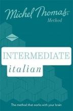 Michel Thomas Intermediate Italian New Edition (Learn Italian with the Michel Thomas Method)