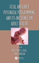 Mulchand S. (State University of New York, Buffalo, USA) Patel,   Jens H. (University of Copenhagen, Denmark) Nielsen Fetal and Early Postnatal Programming and its Influence on Adult Health