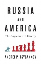 Andrei P. Tsygankov Russia and America