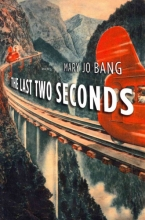 Bang, Mary Jo The Last Two Seconds