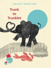 Lujaan, Jorge Trunk to Trunklet