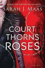 Maas, Sarah J. A Court of Thorns and Roses